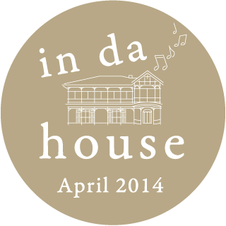 in da house April 2014