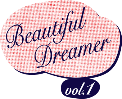Beatiful Dreamer vol.1 with 空気公団